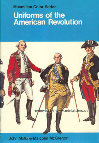 Uniforms of the American Revolution, John Mollo, Malcolm McGregor