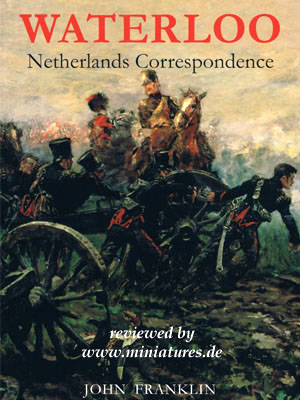 Waterloo: Netherlands Correspondence, John Franklin