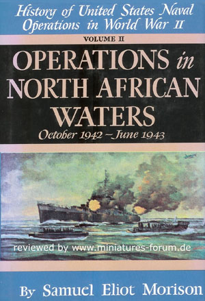 History of United States Naval Operations in World-War II – Volume II: Operations in North African Waters, October 1942 to June 1943
