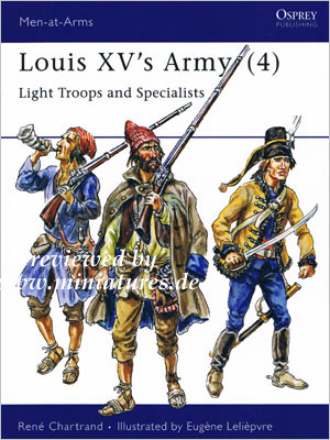 Louis XV's Army (4) – Light Troops and Specialists, Osprey Men-At-Arms Series 308