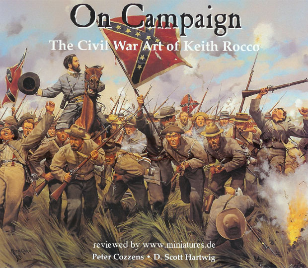 On Campaign, The Civil War Art of Keith Rocco