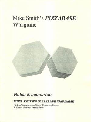 Pizzabase Wargame, by Mike Smith